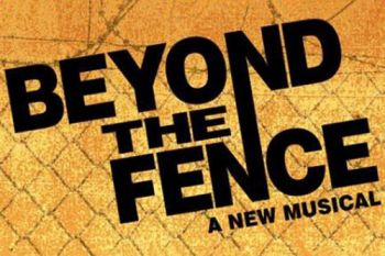 beyond the fence musical poster