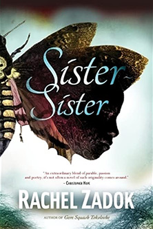 Rachael Zadok Sister sister, cover features a butterfly
