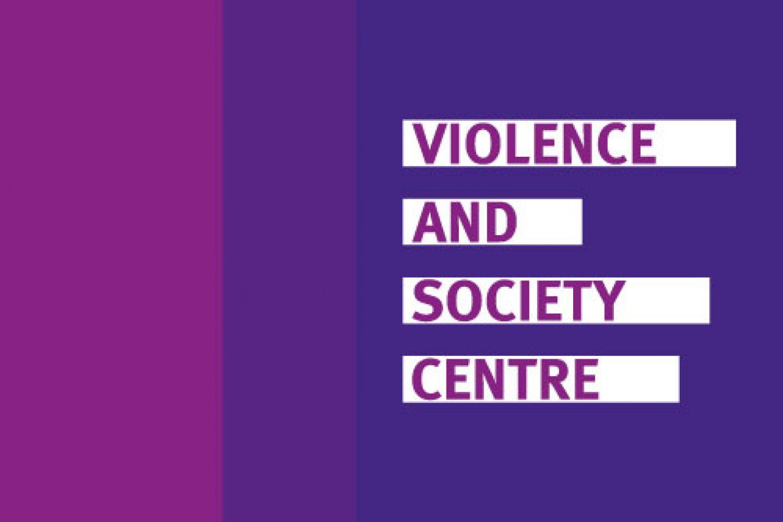 Violence and Society Centre thumbnail