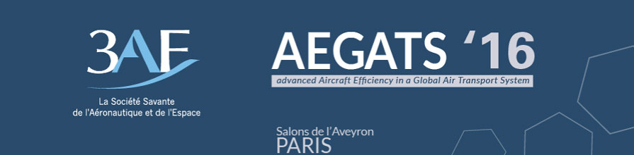 3AF AEGATS '16 advanced Aircraft Efficiency in a Global Air Transport System