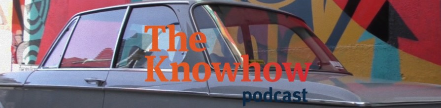 The Knowhow Podcast front page