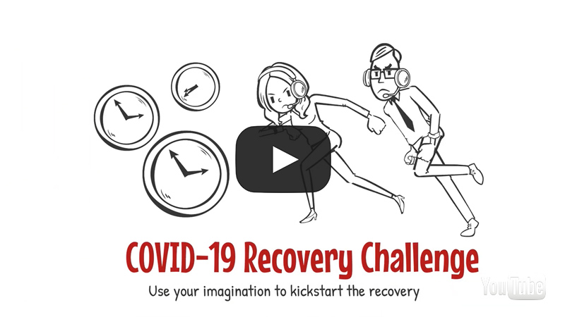 Covid-19 Recovery Challenge - use your imagination to kickstart the recovery.
