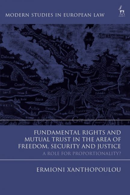 Ermioni Xanthopoulou Book Cover Fundamental Rights and Mutual Trust in the Area of Freedom, Security and Justice
