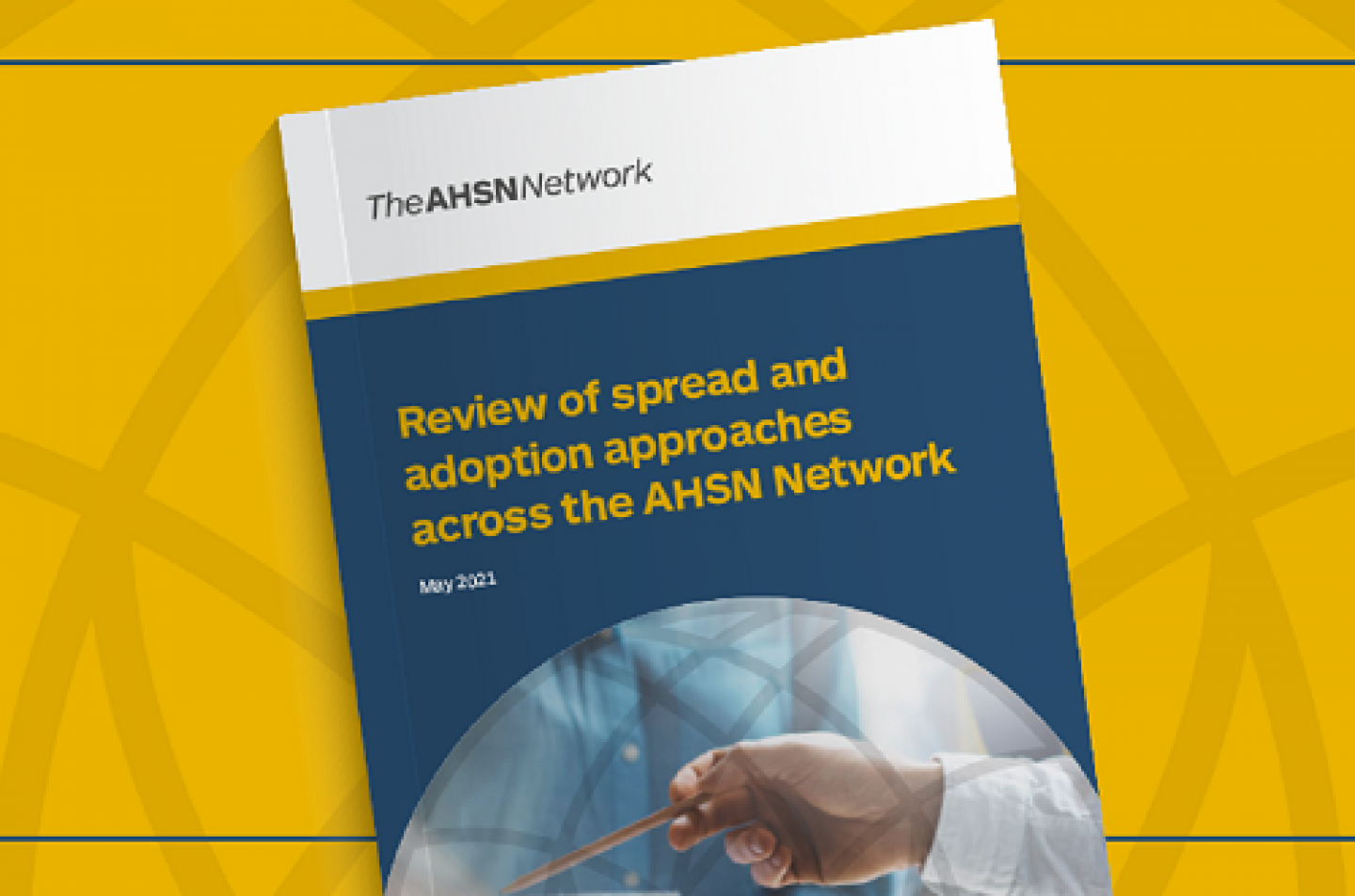 Front cover of new report by the AHSN in collaboration with City's Centre for Healthcare Innovation Research