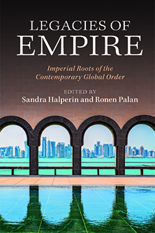 Professor Ronen Palan has co-edited a new book called Legacies of Empire