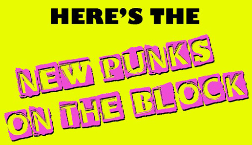 New punks on the block